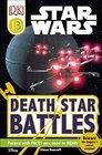 DK Readers L3 Star Wars Death Star Battles Beware the Empire's Secret Weapon