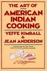Art of American Indian Cooking