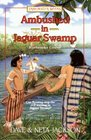 Ambushed in Jaguar Swamp Barbrooke Grubb