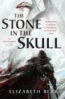 The Stone in the Skull The Lotus Kingdoms Book One