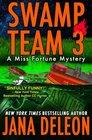 Swamp Team 3 (Miss Fortune, Bk 4)