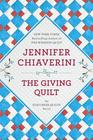 The Giving Quilt (Elm Creek Quilts, Bk 20)