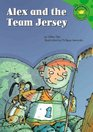 Alex And The Team Jersey (Read-It! Readers)