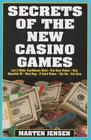 Secrets of the New Casino Games