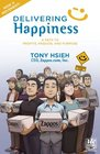 Delivering Happiness A Path to Profits Passion and Purpose A Round Table Comic