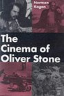 THE CINEMA OF OLIVER STONE