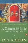 A Common Life: The Wedding Story (Beloved Mitford, No. 6)