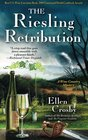 The Riesling Retribution A Wine Country Mystery