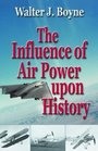 The Influence of Air Power upon History