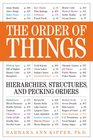 The Order of Things Hierarchies Structures and Pecking Orders