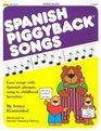 Spanish Piggyback Songs