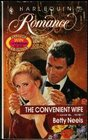 The Convenient Wife (Harlequin Romance, No 3084)