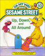 Up Down and All Around Featuring Jim Henson's Sesame Street Muppets