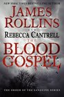 The Blood Gospel (Order of the Sanguines, Bk 1)