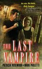 The Last Vampire (Annals of Alchemy and Blood, Bk 1)