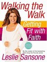 Walking the Walk Getting Fit with Faith