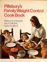 Pillsbury's Family Weight Control Cook Book Menus and Recipes Low in Calories High in Nutrition