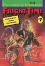 Fright Time 7