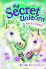 A Special Friend (My Secret Unicorn, Bk 3)