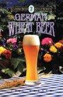 German Wheat Beer (Classic Beer Style, No 7)