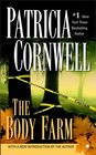 The Body Farm (Kay Scarpetta, Bk 5)