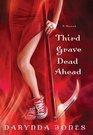 Third Grave Dead Ahead (Charley Davidson, Bk 3)