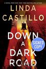 Down a Dark Road - Signed / Autographed Copy