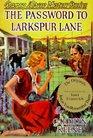 Password to Larkspur Lane #10 (Nancy Drew (Hardcover))