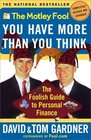 The Motley Fool You Have More Than You Think  The Foolish Guide To Personal Finance