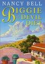 Biggie and the Devil Diet (Biggie Weatherford, Bk 6)