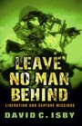Leave No Man Behind Liberation and Capture Missions