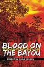 Blood on the Bayou Bouchercon Anthology 2016