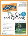 The Complete Idiot's Guide to T'ai Chi  QiGong