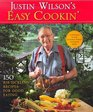 Justin Wilson's Easy Cooking 150 Rib-Tickling Recipes for Good Eating
