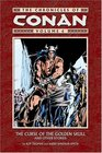 The Chronicles Of Conan Volume 6  : The Curse Of The Golden Skull And Other Stories (Chronicles of Conan (Graphic Novels))