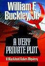 A Very Private Plot A Blackford Oakes Mystery