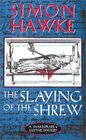 The Slaying of the Shrew