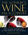 The New Sotheby's Wine Encyclopedia Fourth Edition