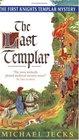 The Last Templar (Knights Templar, Bk 1)
