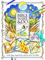 Bible Make and Do v 3 Craft Ideas Inspired by Stories from the Bible