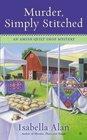 Murder, Simply Stitched (Amish Quilt Shop, Bk 2)