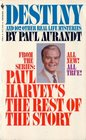 Destiny and 102 Other Real Life Mysteries From the Series  Paul Harvey's The Rest of the Story