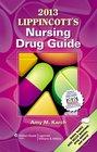 Lippincott's Nursing Drug Guide 2013 Canadian Version