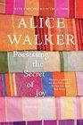 Possessing the Secret of Joy A Novel