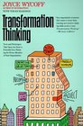 Transformation Thinking Tools and Techniques That Open the Door to Powerful New Thinking for Every Member of Your Organization