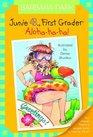 Junie B First Grader Aloha-ha-ha