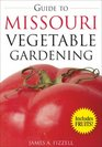 Guide to Missouri Vegetable Gardening