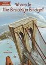 Where Is the Brooklyn Bridge