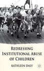 Redressing Institutional Abuse of Children