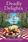 Deadly Delights: A Savannah Catering Mystery